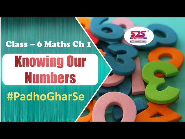 Class 6 Maths - Chapter 1  - Knowing Our Numbers -  Introduction - CBSE | NCERT |