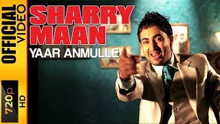 YAAR ANMULLE -  - SHARRY MAAN
