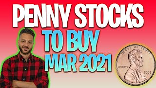 10 BEST PENNY STOCKS TO BUY NOW FOR MARCH 2021 🚀🔥 [Stocks to buy now]