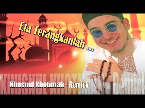 Eta Terangkan lah x Khusnul Khotimah - Dancing Hot Dog ft Unknown Remixc & Opick