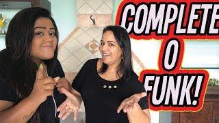 MINHA TIA COMPLETANDO OS FUNKS !!!