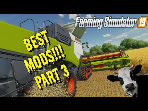 BEST Mods In Farming Simulator 19   Part 3 (End of Series)  