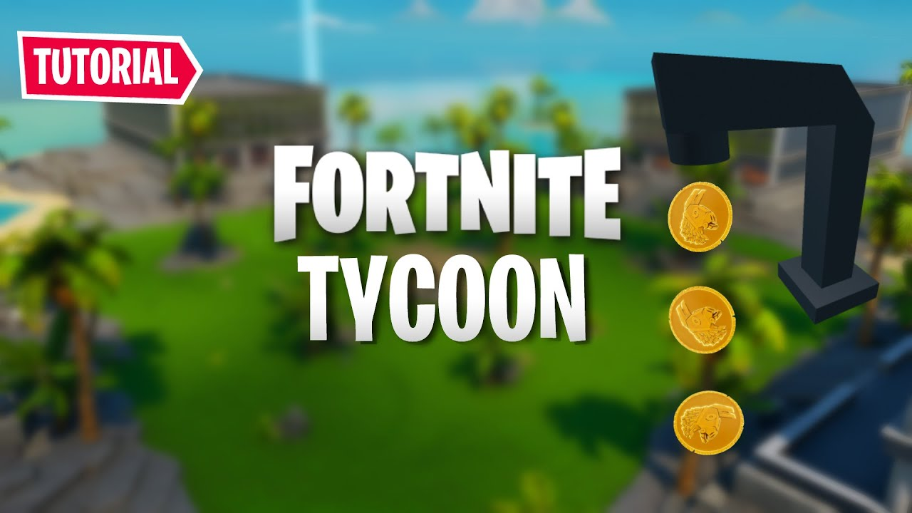 How To Make A Roblox Tycoon In Fortnite Creative Step By Step