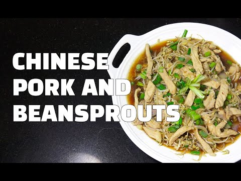 How to Make Pork & Beansprouts - Chinese Pork BeanSprouts - Pork Stir Fry Youtube