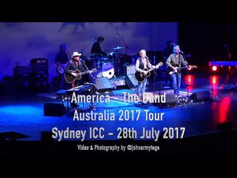 America (The Band)  Live Video in Concert - Australia Tour 2017