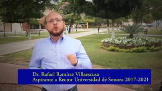 Rafael Ramírez Villaescusa. Aspirante a Rector de la UniSon. Spot Estudiantes