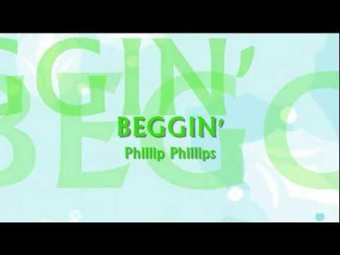 Phillip Phillips - Beggin' Lyrics
