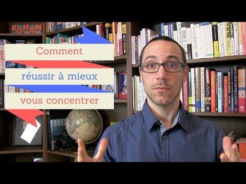 Comment réussir à vous concentrer quand vous apprenez le français