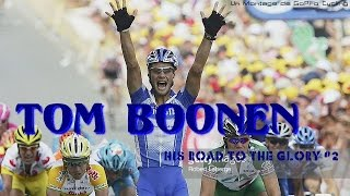 Tom Boonen : His road to the glory #2 / Année 2005