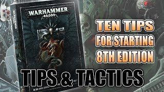 top 10 things you need to know about 8th edition 40k