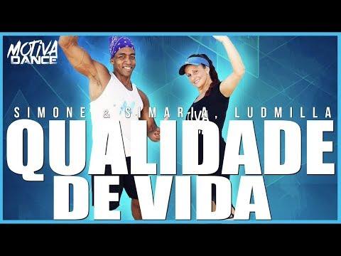 Qualidade de Vida - Simone & Simaria Ludmilla  Motiva Dance Coreografia
