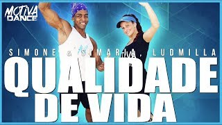 Baixar Qualidade de Vida - Simone & Simaria, Ludmilla | Motiva Dance (Coreografia)