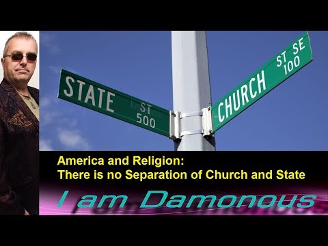 America and Religion:  There is no Separation of Church and State