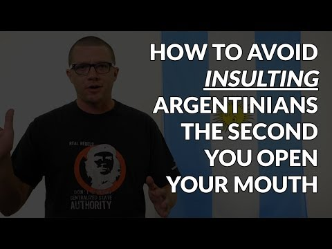 Avoid Insulting Argentinians the Second You Open Your Mouth