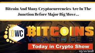 Bitcoin And Many Cryptocurrencies Are In The Junction Before Major Big Move...