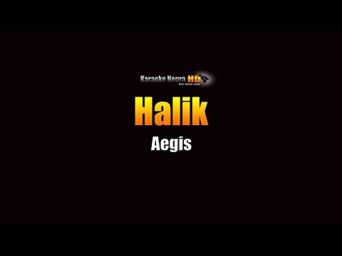 Halik Lyrics - Aegis (KARAOKE)
