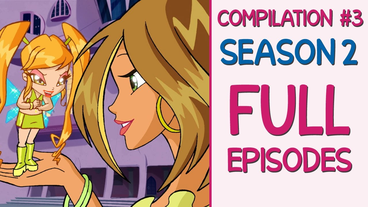 Download Winx Club - Season 2 Full Episodes [7-8-9] REMASTERED - Best Quality!