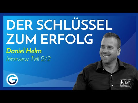 Erfüllung finden: Mit diesem Tool wirst du maximal erfolgreich // Daniel Helm im Interview Teil 2/2