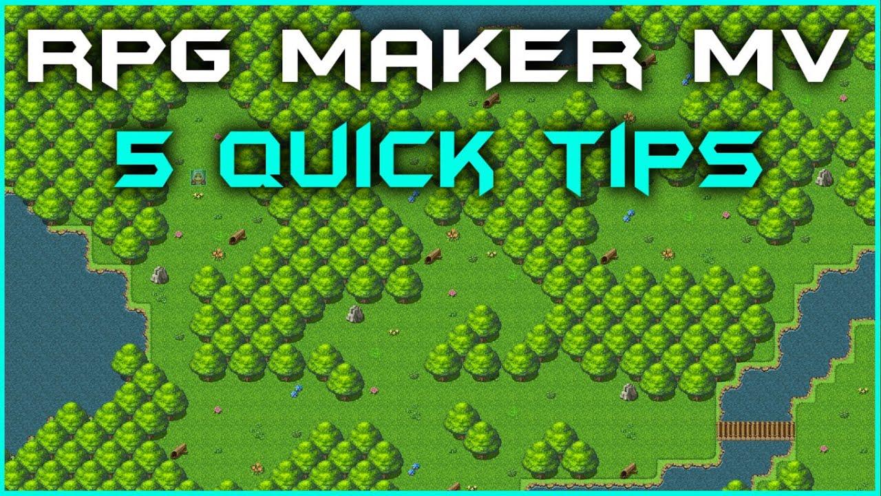 RPG Maker MV - 5 Quick Tips!