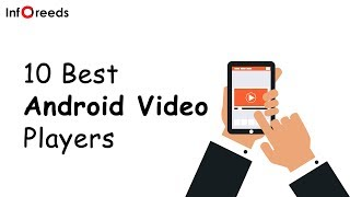 10 Best Android Video Players 2015(We have made a list of the 10 best android video players 2015. It contains some the of very famous video players used by many android mobile users., 2015-11-06T13:26:37.000Z)