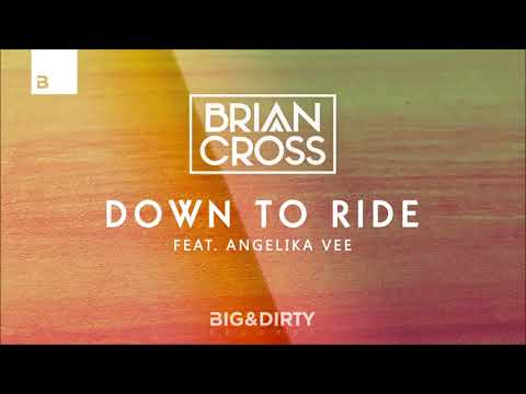 Brian Cross ft. Angelika Vee - Down To Ride