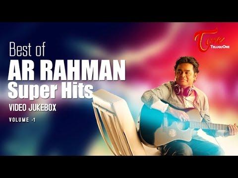 A R Rahman All Time Hits Video Songs Jukebox | Best of AR Rahman Hits
