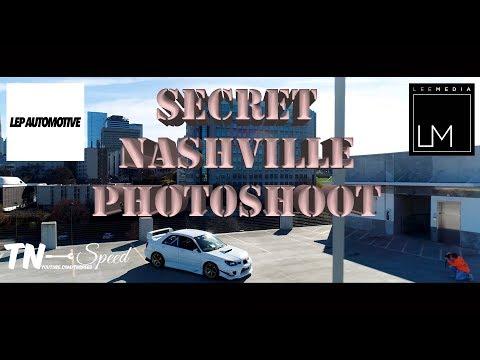LEP Automotive x Lee Media x TN Speed Shooting in Nashville!