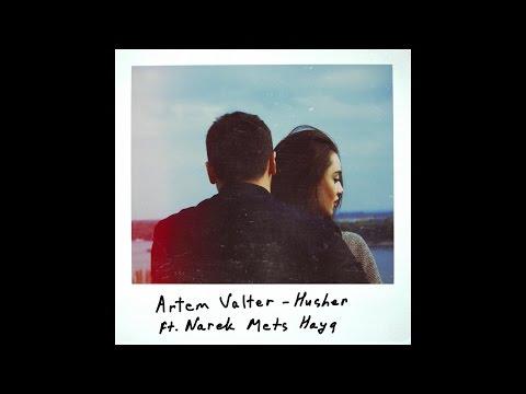 Artem Valter - Husher Ft. Narek Mets Hayq (Lyric Video)