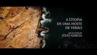capa de A Utopia de Uma Noite de Verão de Júlio Garcia