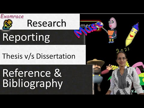 Research Reporting: Thesis Vs. Dissertation (Where To Use Reference & Bibliography)