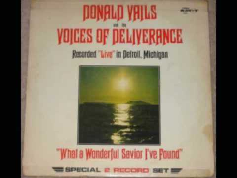 Donald Vails and Voices of Deliverance: Follower of Christ