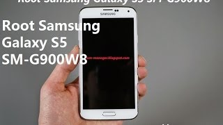Root Samsung Galaxy S5 SM-G900W8 [ROOT TUTORIAL]