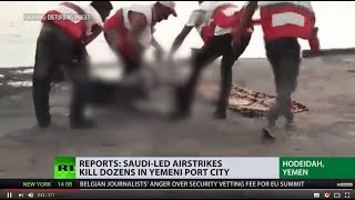 \'US should condemn Yemen catastrophe\': Reports say Saudi-led airstrikes kill dozens in Yemen