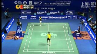 Final -WS - Wang Y. vs. Wang X.- Li-Ning China Open 2011
