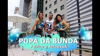 Baixar Popa Da Bunda - Psirico e Attooxxá - Coreografia | Cia Thiago Bertuci part. Soul Dance Brasil
