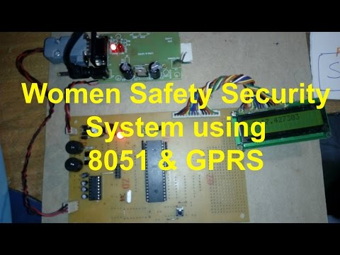 Women Safety Security System Using 8051 And GPRS