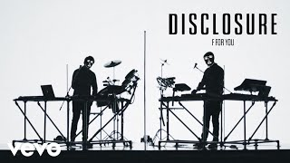 Watch Disclosure F For You video