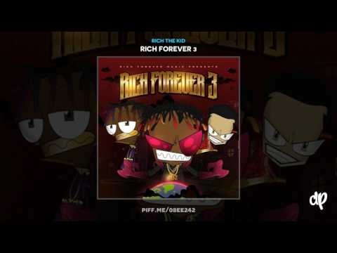 Rich The Kid - Rich Forever Way Outro