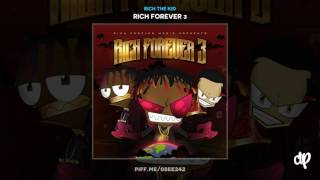 [2.48 MB] Rich The Kid - Rich Forever Way Outro