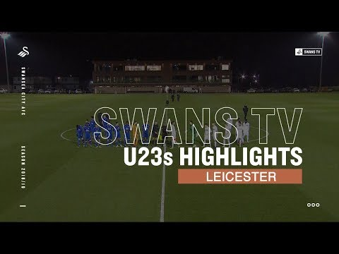 Highlights: Swans U23s 0 Leicester U23s 3