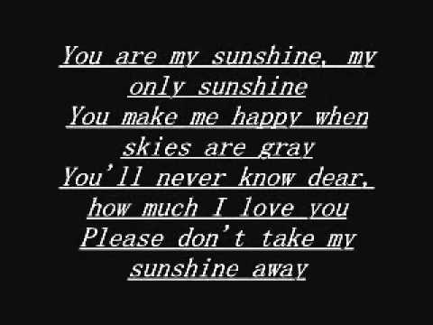 My sunshine the song