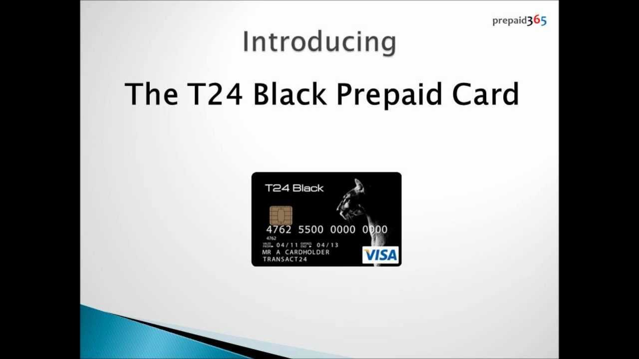 t24 black prepaid visa card review prepaid365 youtube - Prepaid Black Card