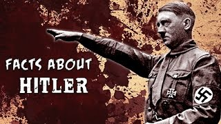 11 Facts You Didn't Know About Hitler
