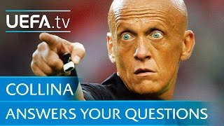 Collina answers your questions