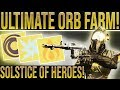 Destiny 2 Solstice Of Heroes. ULTIMATE ORB FARM! (Solo Or With Fireteam. Fast Arc, Solar, Void Orbs)