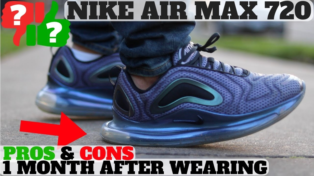 first look skate shoes sleek 1 MONTH AFTER WEARING: NIKE AIR MAX 720 WORTH BUYING? PROS AND CONS