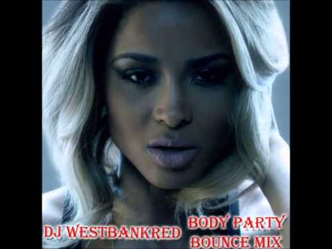 Ciara-Body Party Bounce Mix (New Orleans Bounce)