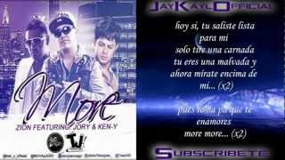 More ♪Letra/Lyrics♪ - Zion Ft Jory y Ken-Y (Original) (La Formula)