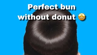 How to make a BUN without a doughnut TUTORIAL