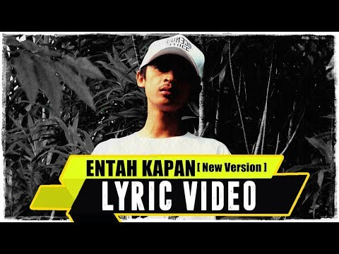 ANJAR OX'S - Entah Kapan [New Version] ( Lyric Video )